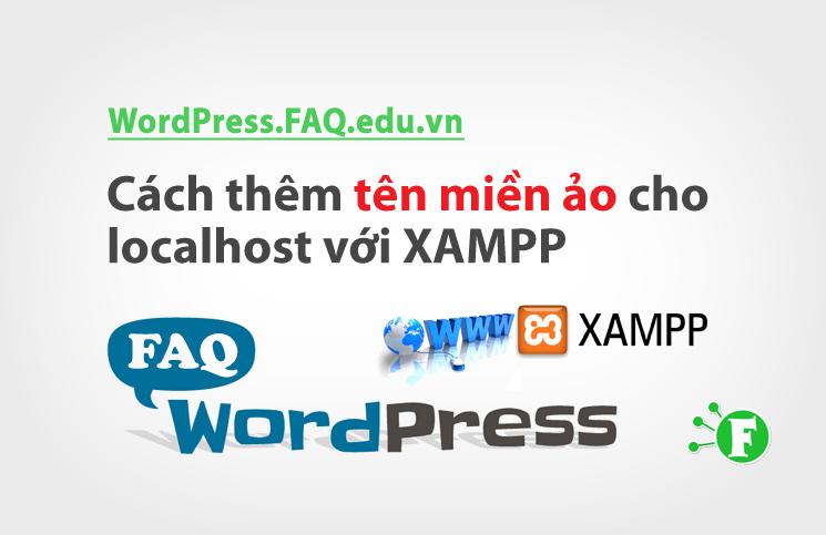 Cách thêm tên miền ảo cho localhost với XAMPP