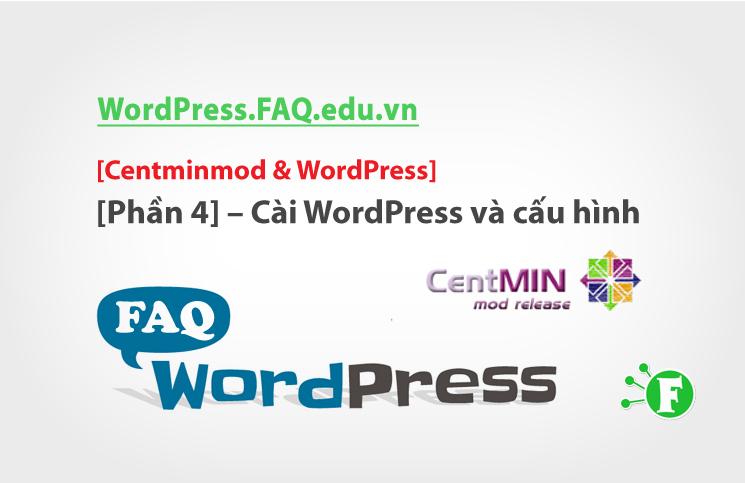 Centminmod & WordPress [Phần 4] – Cài WordPress và cấu hình