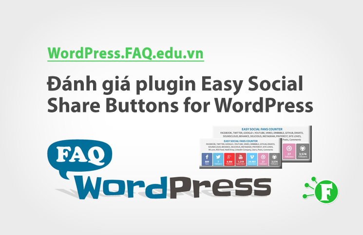 Đánh giá plugin Easy Social Share Buttons for WordPress