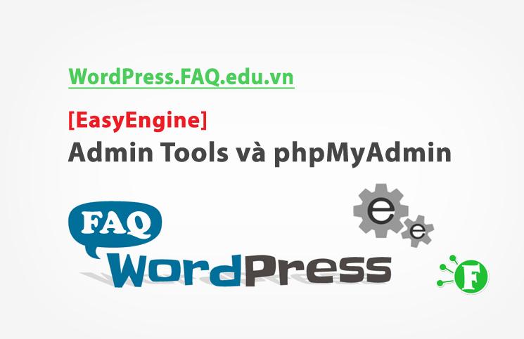 [EasyEngine] – Admin Tools và phpMyAdmin