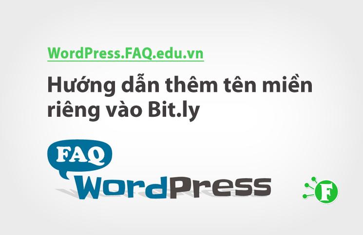 Hướng dẫn thêm tên miền riêng vào Bit.ly
