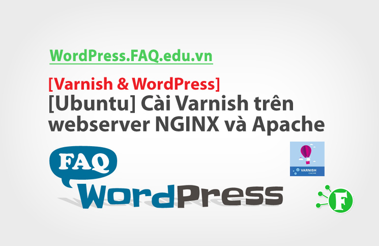 [Ubuntu] Cài Varnish trên webserver NGINX và Apache