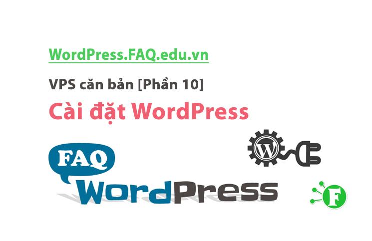 VPS căn bản [Phần 10] – Cài đặt WordPress
